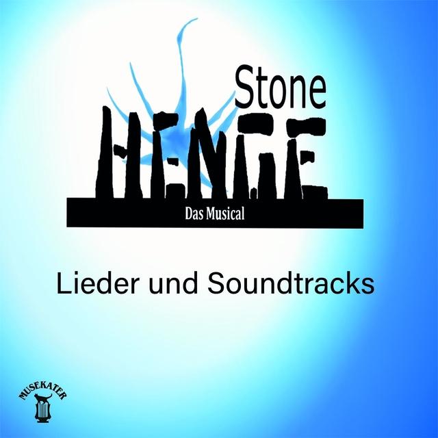 Stonehenge / Das Musical