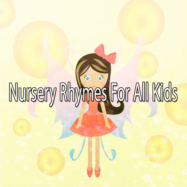 Nursery Rhymes For All Kids
