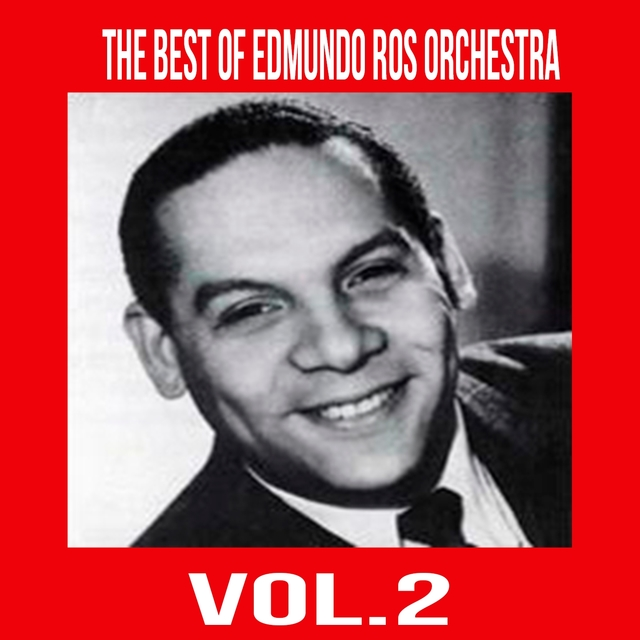 The Best of Edmundo Ros Orchestra, Vol. 2