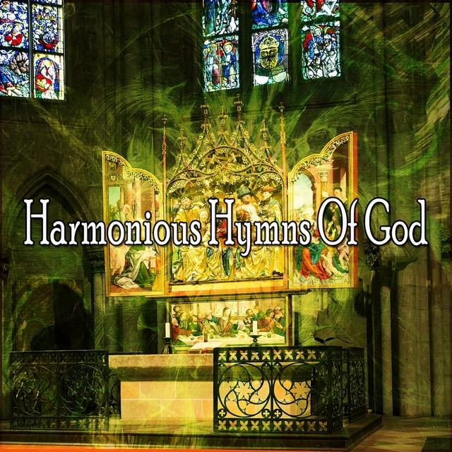 Harmonious Hymns Of God