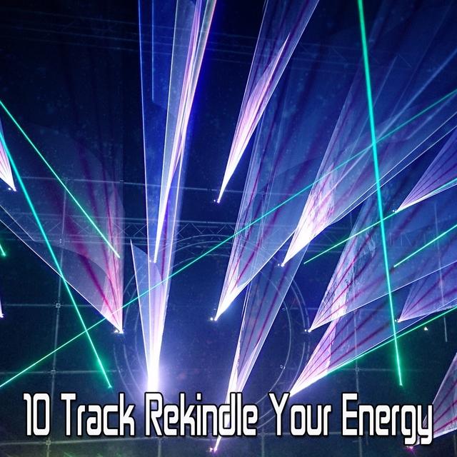 10 Track Rekindle Your Energy
