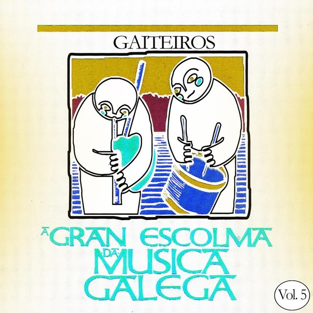 A Gran Escolma da Musica Gallega Gaiteiros, Vol. 5