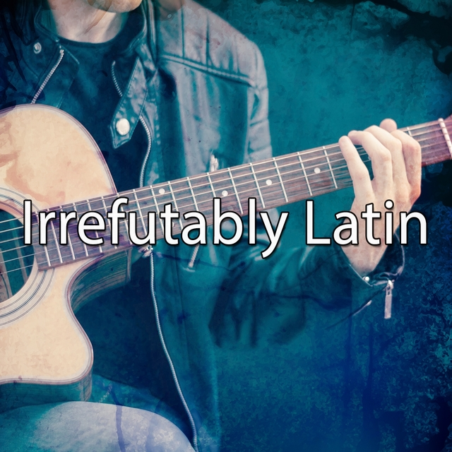 Irrefutably Latin