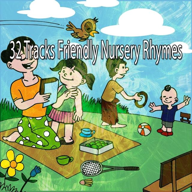 32 Tracks Friendly Nursery Rhymes