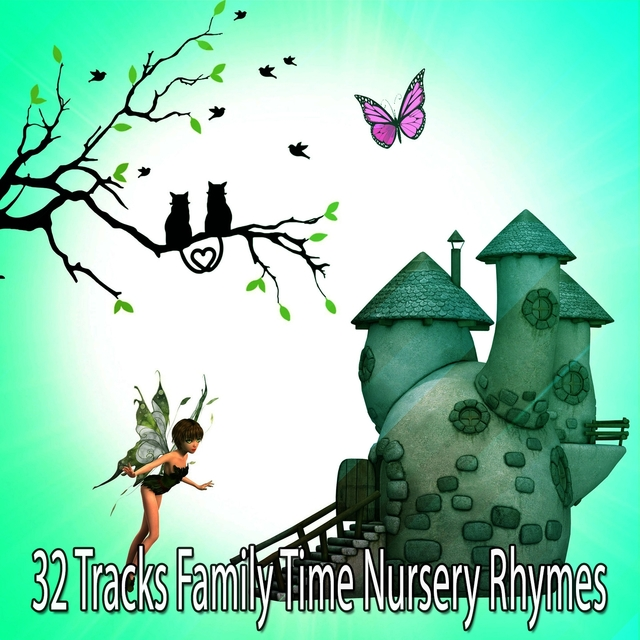 32 Tracks Family Time Nursery Rhymes