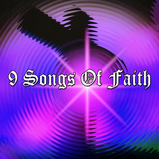 9 Songs Of Faith
