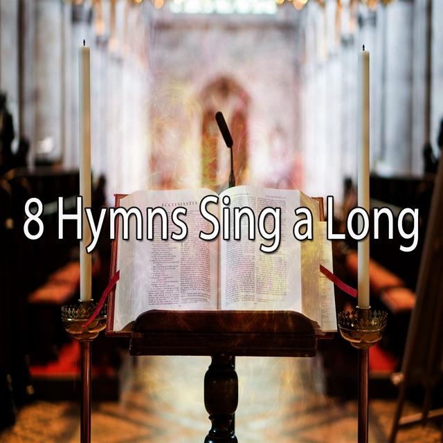 8 Hymns Sing a Long