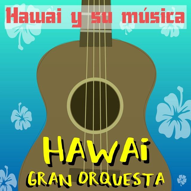 Hawai y Su Música
