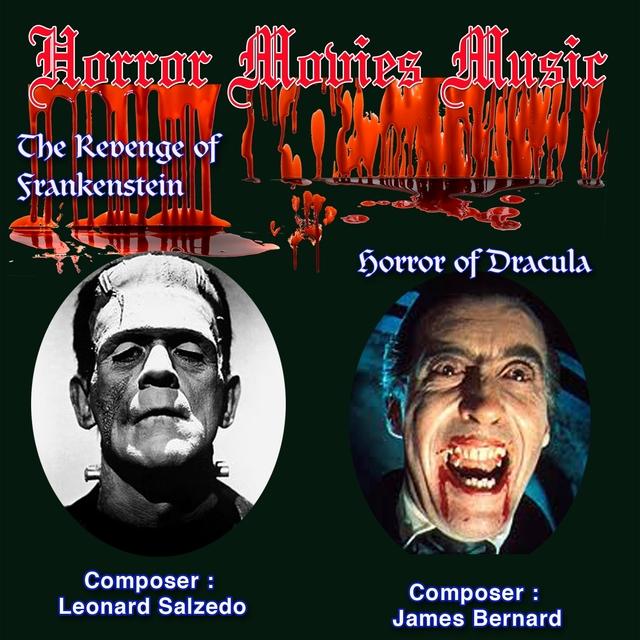 Horror Movies Music, the Revenge of Frankestein, Horror of Dracula