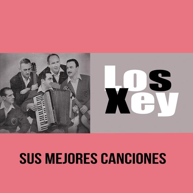 Los Xey / Sus Mejores Canciones
