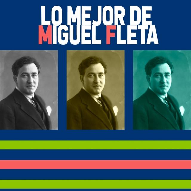 Lo Mejor de Miguel Fleta