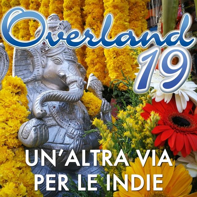 Overland 19: un'altra via per le Indie