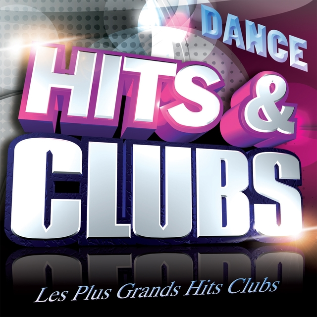Couverture de Hits & Clubs Dance