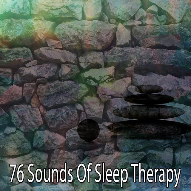 76 Sounds Of Sleep Therapy