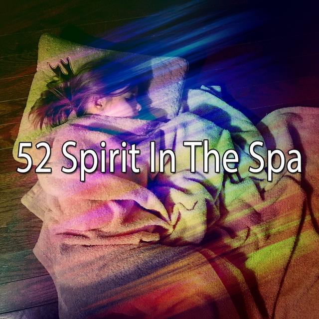 52 Spirit In The Spa