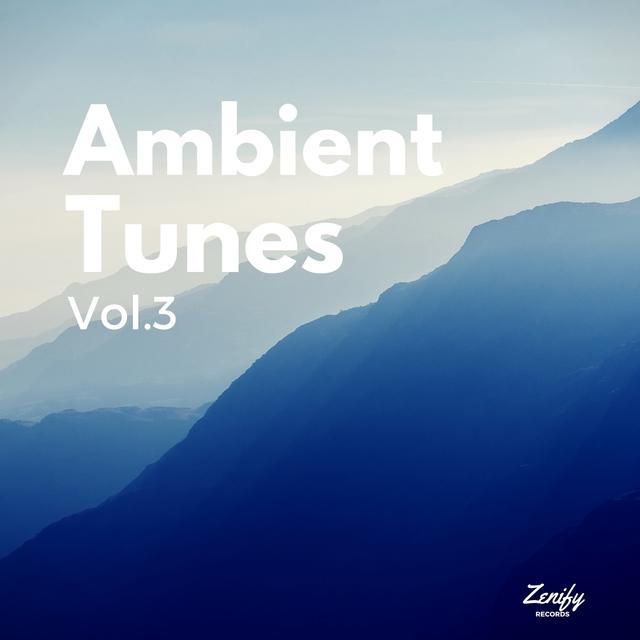 Ambient Tunes, Vol. 3