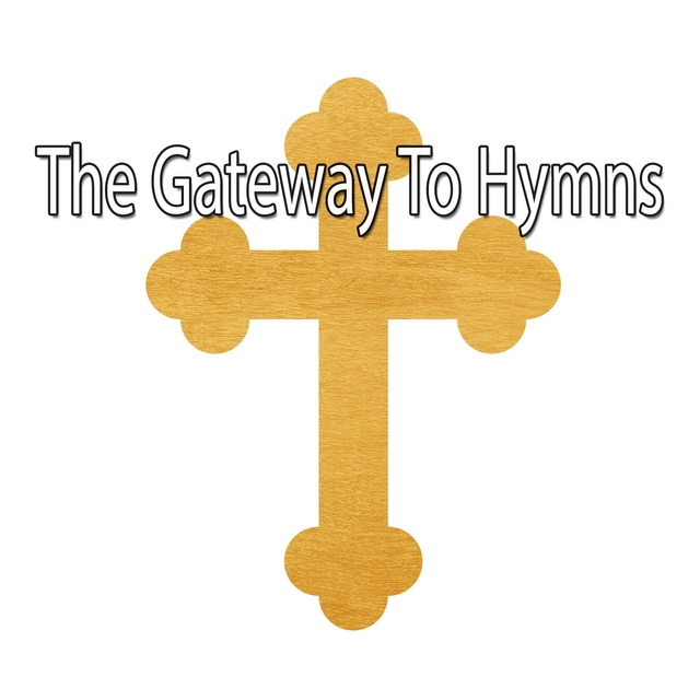 The Gateway To Hymns