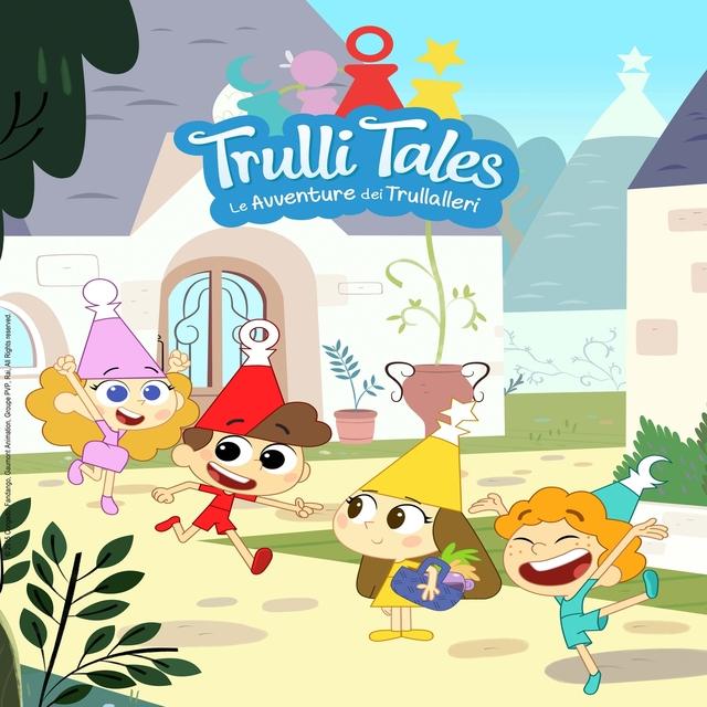 Trulli Tales - Le avventure dei Trullalleri