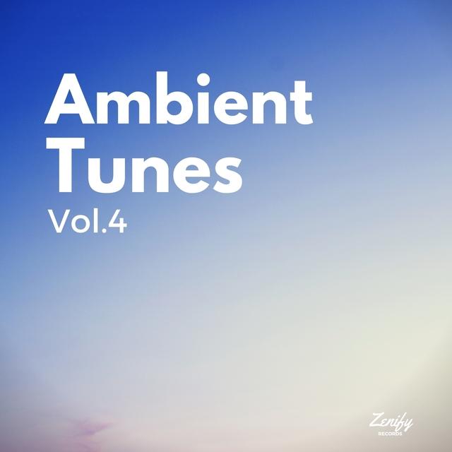 Ambient Tunes, Vol. 4