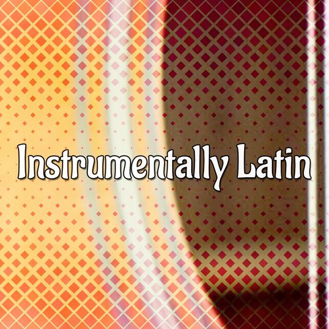 Instrumentally Latin