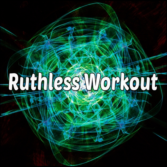 Ruthless Workout