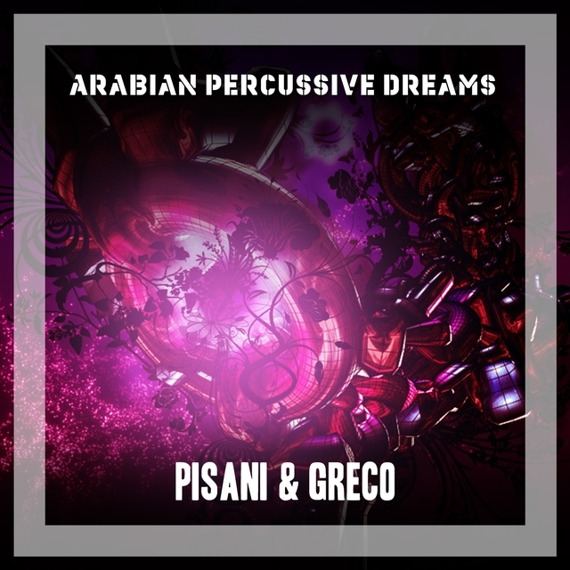 Arabian Percussive Dreams