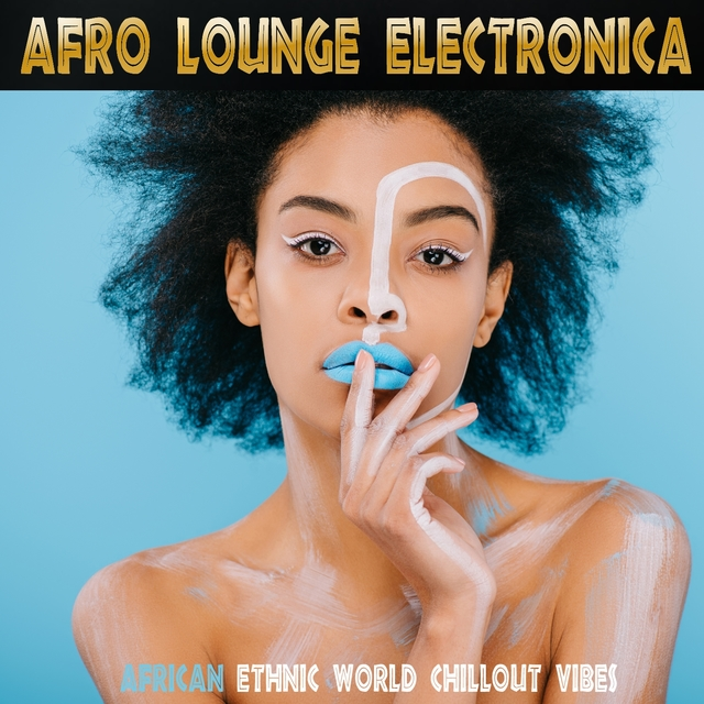 Afro Lounge Electronica