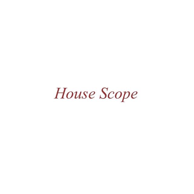 House Scope