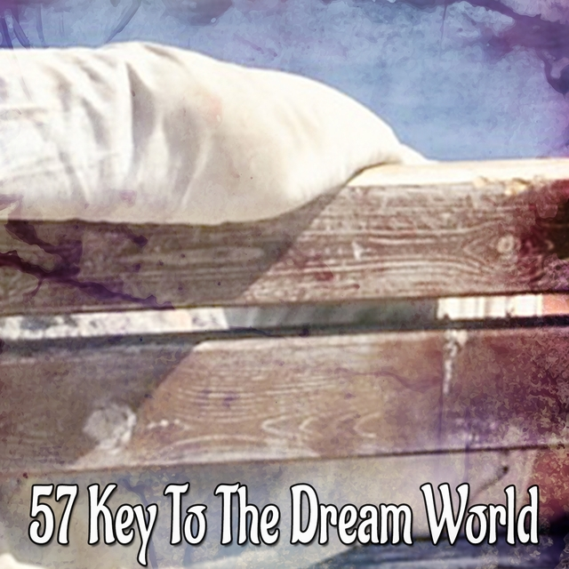 57 Key To The Dream World