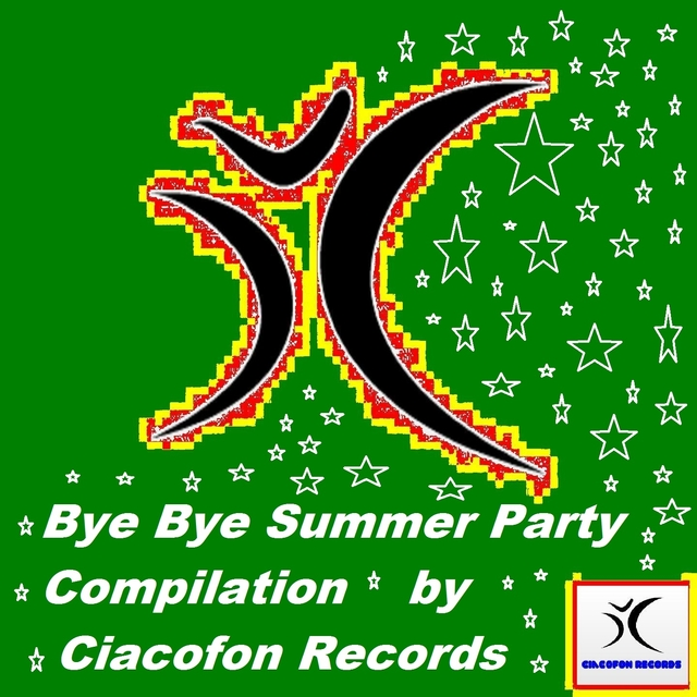 Bye Bye Summer Party Compilation by Ciacofon Records