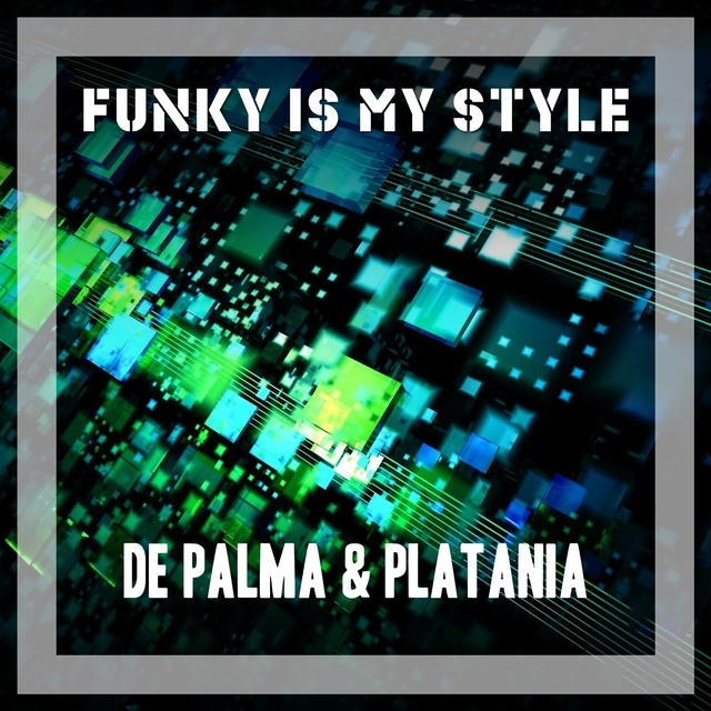 Funk Is My Style