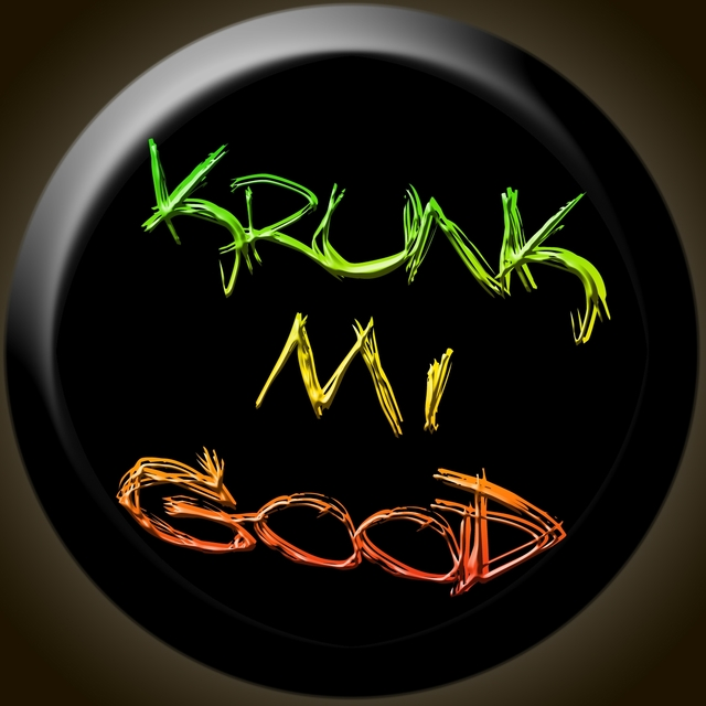 Krunk Mi Good