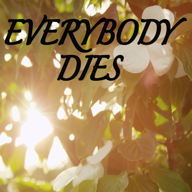 Everybody Dies / Tribute to Logic