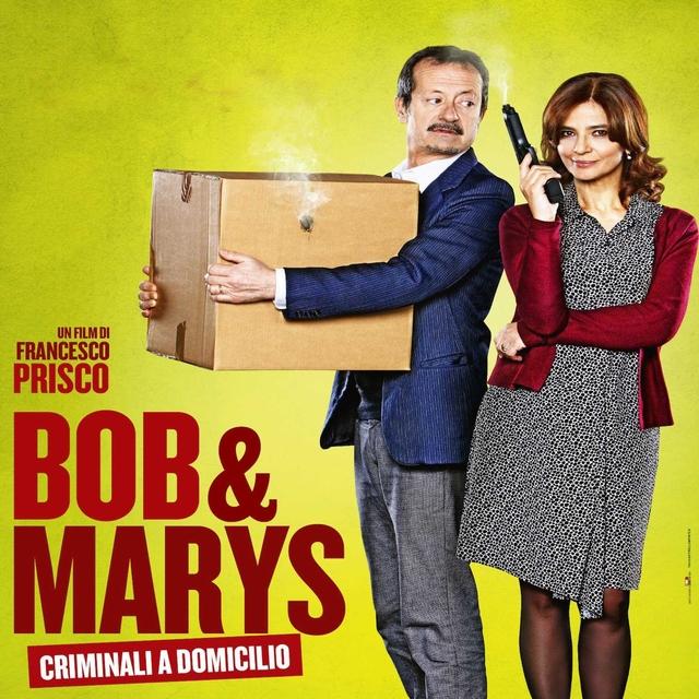 Bob & Marys criminali a domicilio