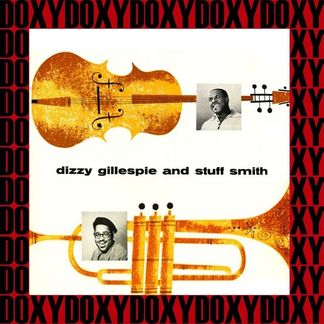 Dizzy Gillespie, Stuff Smith (Remastered Version)