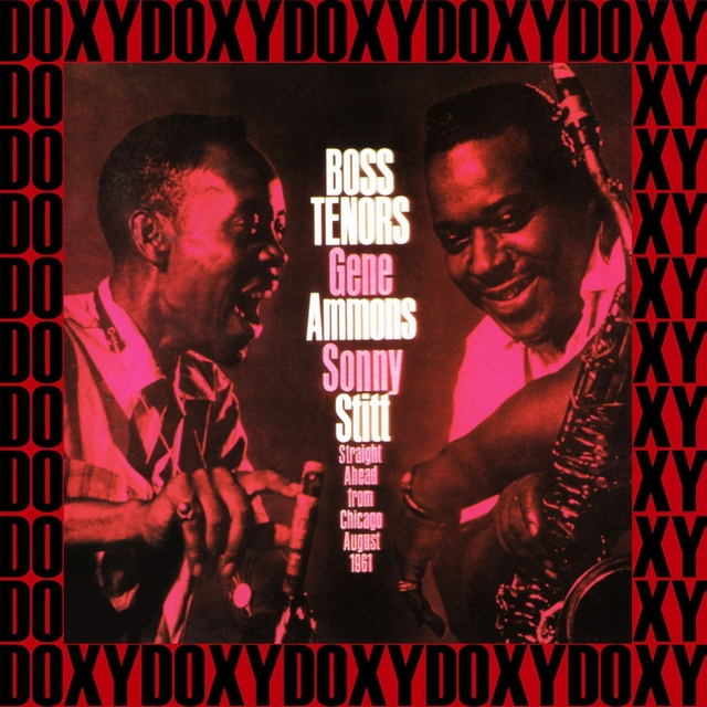 Boss Tenors, Straight Ahead From Chicago August 1961 (Remastered Version)