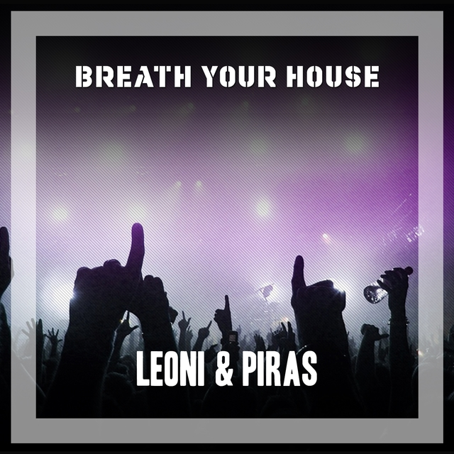 Breath Your House