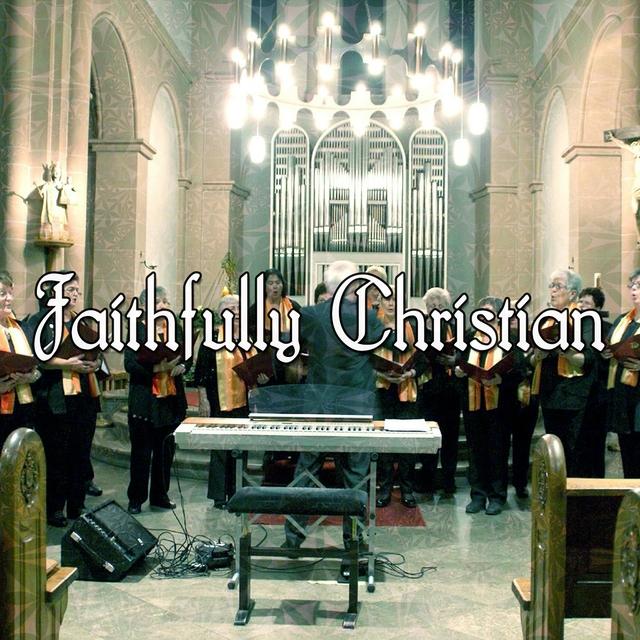Faithfully Christian