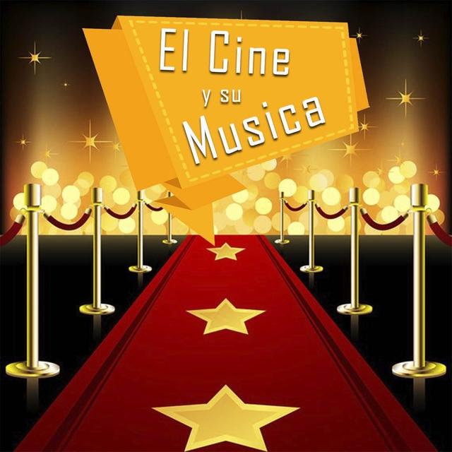 El Cine y Su Musica