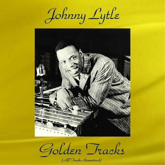 Johnny Lytle Golden Tracks