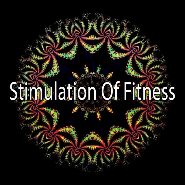 Stimulation Of Fitness
