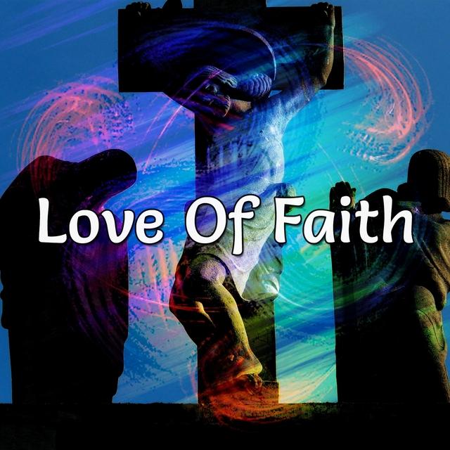 Love Of Faith