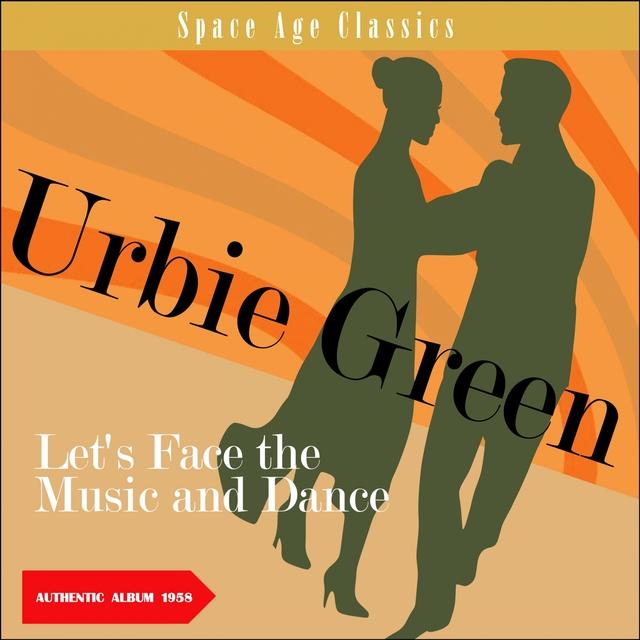 Couverture de Let's Face The Music And Dance