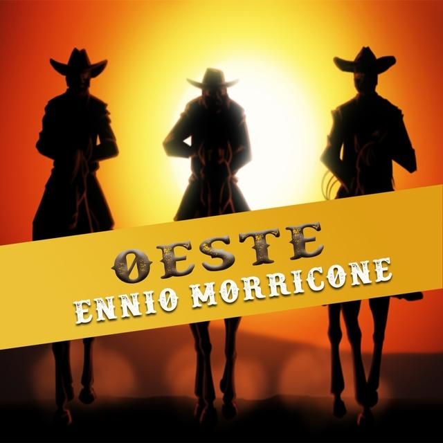 Oeste, Ennio Morricone