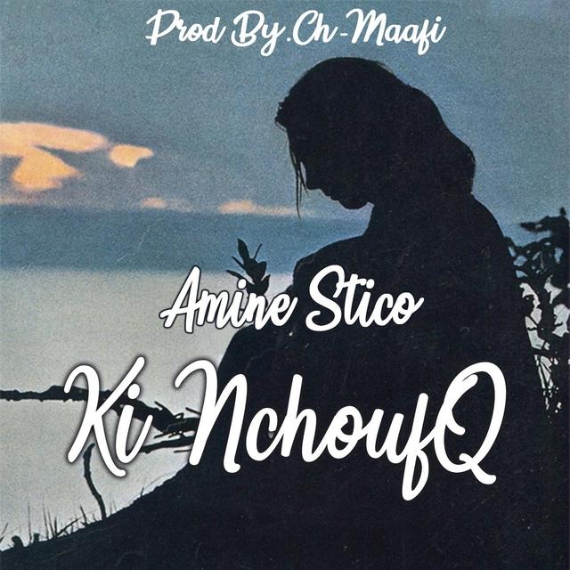 Ki NchoufQ