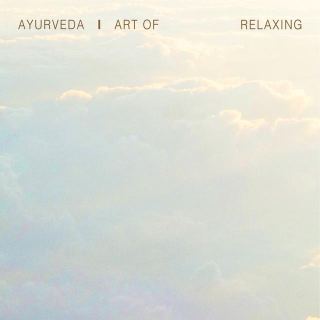 Couverture de Ayurveda Art of Relaxing, Vol. 1