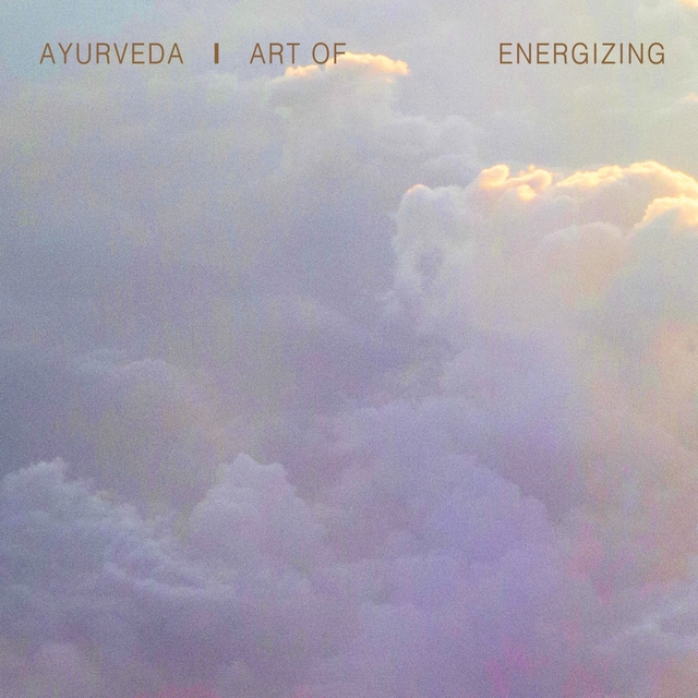 Ayurveda Art of Energizing, Vol. 3