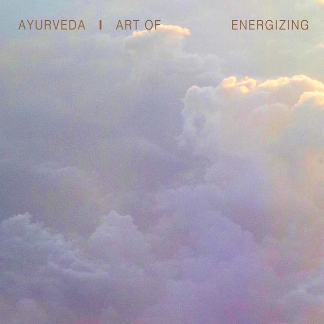 Couverture de Ayurveda Art of Energizing, Vol. 3