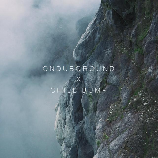Ondubground X Chill Bump