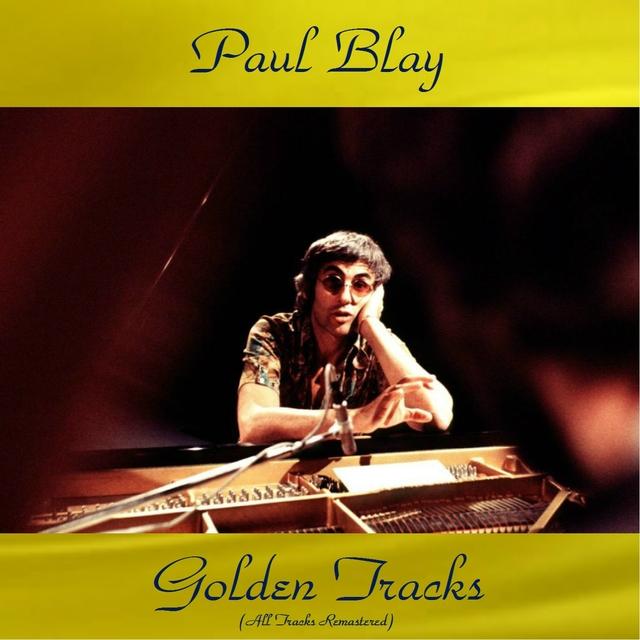 Paul Blay Golden Tracks